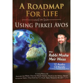 A Roadmap for Life -- Using Pirkei Avos - 12 Cd's
