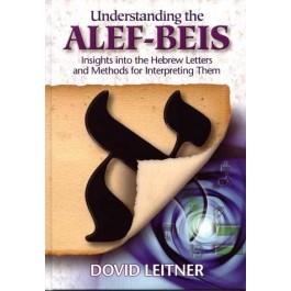 Understanding the Alef-Beis