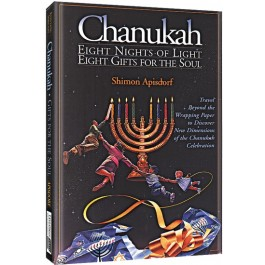 Chanukah - Eight Nights Of Lights Eight Gifts For The Soul