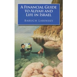 A Financial Guide to Aliyah and Life in Israel