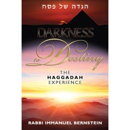 Darkness to Destiny - The Haggadah Experience