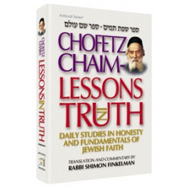 Chofetz Chaim - Lessons In Truth
