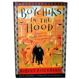 BOYCHICKS IN THE HOOD BY ROBERT EISENBERG