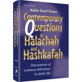 Contemporary Questions in Halacha and Hashkafa