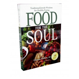 FOOD FOR THE SOUL : Traditional Jewish Wsidom for Healthy Eating