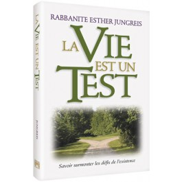 Life Is A Test - French Edition