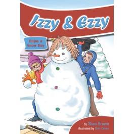 Izzy and Ezzy Enjoy a Snow Day