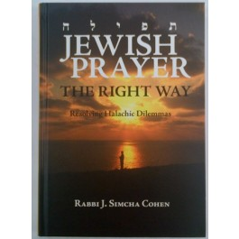 Jewish Prayer: The Right Way