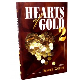 HEARTS OF GOLD 2 A NOVEL BY DEVORA WEINER