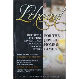 L'Chaim! Torah Thoughts For Life-Cycle Events