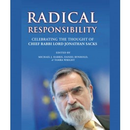 Radical Responsibility - Chief Rabbi Lord Jonathan Sacks
