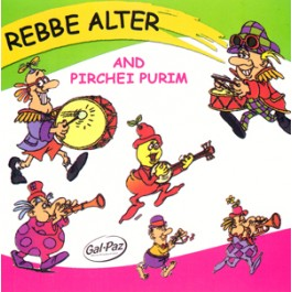 Rebbe Alter And Pirchei Purim - CD