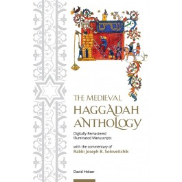 The Medieval Haggadah Anthology