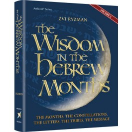Wisdom Of The Hebrew Months - Volume 2