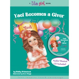 LITE GIRL #3 - YAEL BECOMES A GIVER