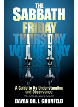 The Sabbath - A Guide to Its Understanding and Observance