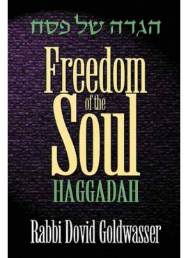 Haggadah -  Freedom of the Soul
