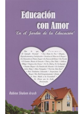 Educación con Amor The Garden of Education Spanish Arush