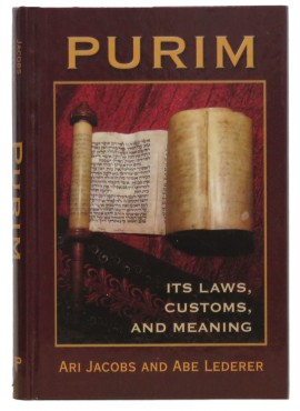 Purim - Its Laws, Custom, and Meaning