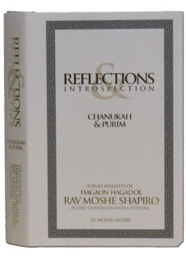 Reflections & Introspection - Torah Insights of Rav Moshe Shapiro