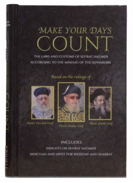 Make Your Days Count - Sefirat Ha'Omer
