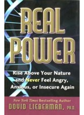 Real Power - by Dovid Lieberman, PH.D