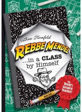 Rebbe Mendel...In a Class by Himself
