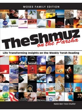 The Shmuz on the Parsha