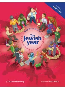Round and Round The Jewish Year - Vol 3
