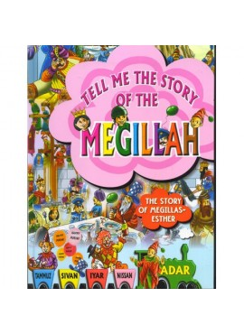 Tell me the Story of the Megillah - Purim