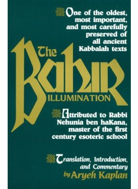 The Bahir Illumination - by Aryeh Kaplan