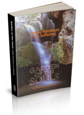Garden of the Souls: Rebbe Nachman on Suffering