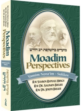 Moadim Perspectives, Yamim Noraim through Sukkos