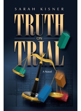 Truth on Trial - by Sarah Kisner