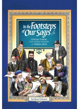 In the Footsteps of our Sages - Lessons of PIRKEI AVOS