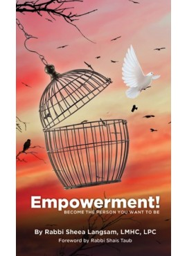 Empowerment! - Become The Person You Want To Be