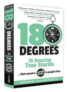 180 Degrees - Twenty Five Amazing True Stories by Abraham Leib Berenstein