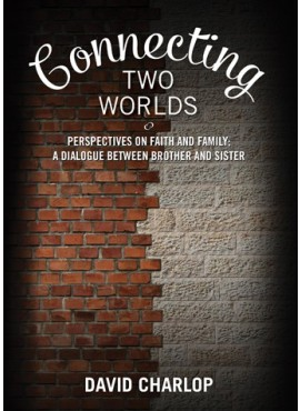 Connecting Two Worlds - Perspectives on Faith and Family