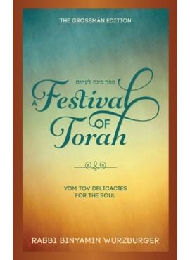 "A Festival of Torah - (Bina Le""Itim"