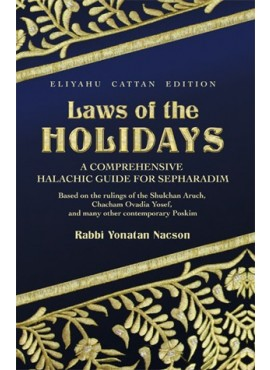 Laws of the Holidays - Sepharadic