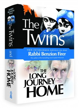 The Twins & The Long Journey Home (2-in-1) - by Rabbi Benzion Firer