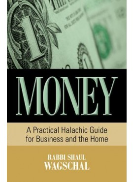 Money - Halachic Guide for Business and Home