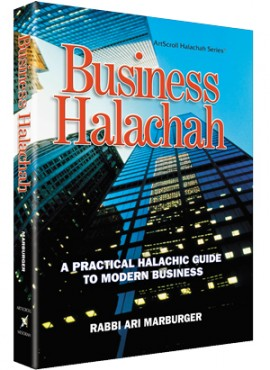 Business Halachah - Halachah Guide To Modern Business