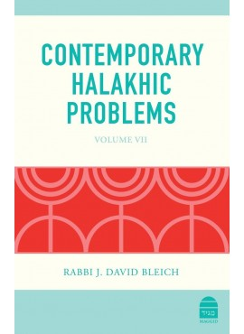 Contemporary Halakhic Problems vol. 7