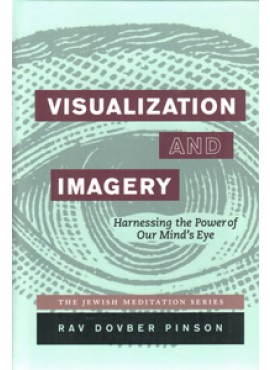 Visualization and Imagery - Harnessing the Power of Our Mind's Eye