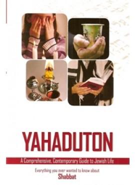 Yahaduton - Shabbat - Guide to Jewish Life