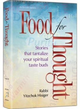 Food for Thought - Stories By Rabbi Yitzchok Hisiger