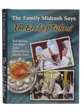 The Family Midrash Says - The Book of Tishrai
