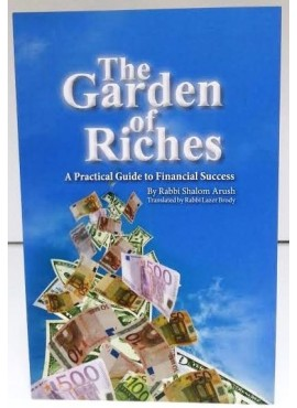 The Garden of Riches - by Rabbi Shalom Arush