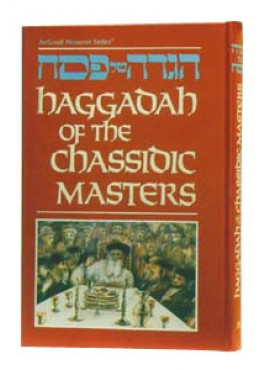 Haggadah Of The Chassidic Masters